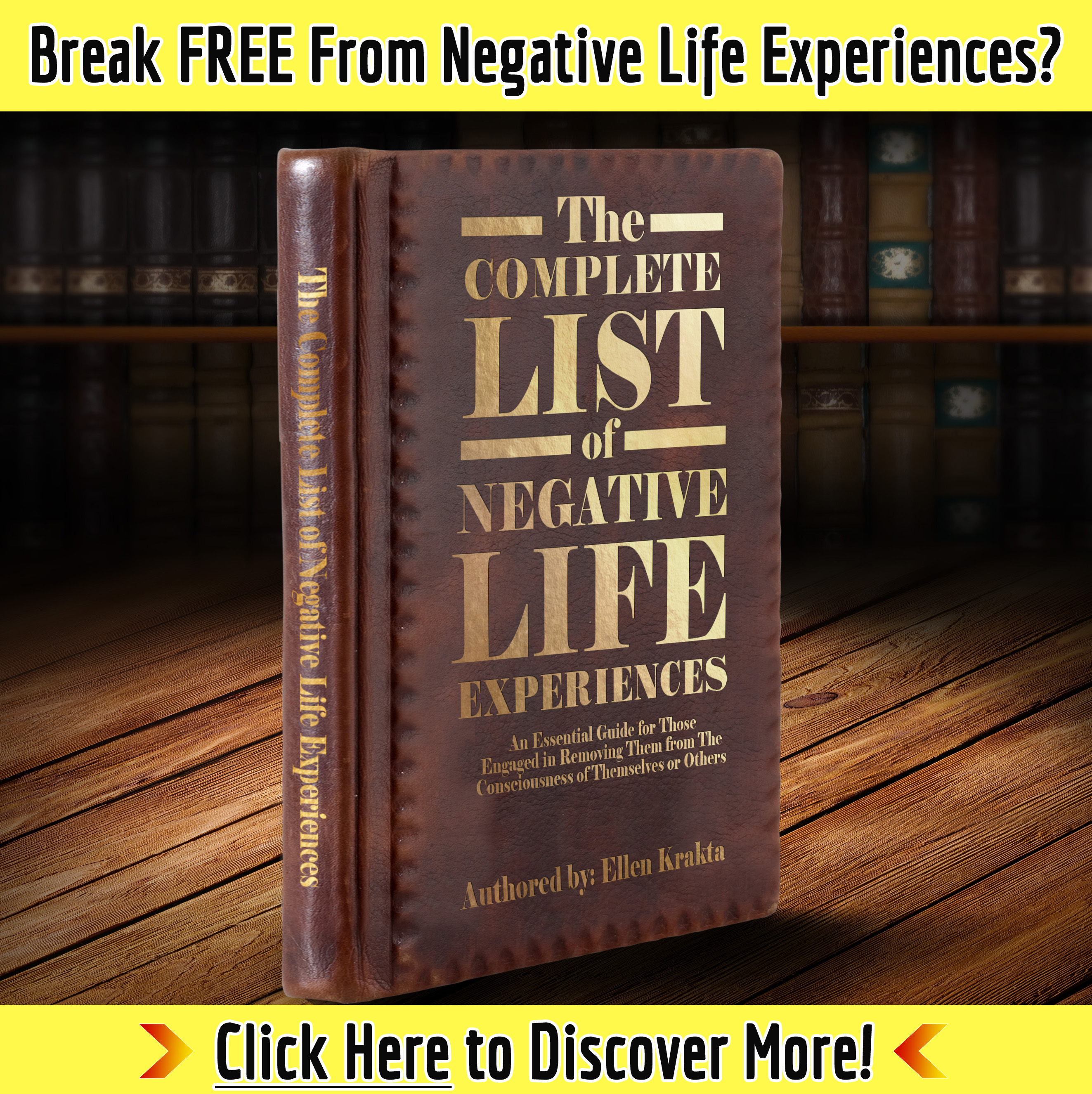 Click Here to See How to Deal with Negative Life Experiences!